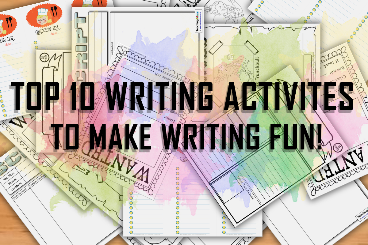 Top 10 Writing Activities to Make Writing Fun!