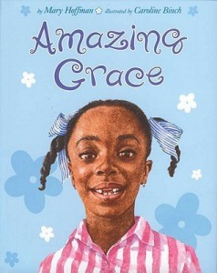 Amazing Grace- Children's Books about Diversity