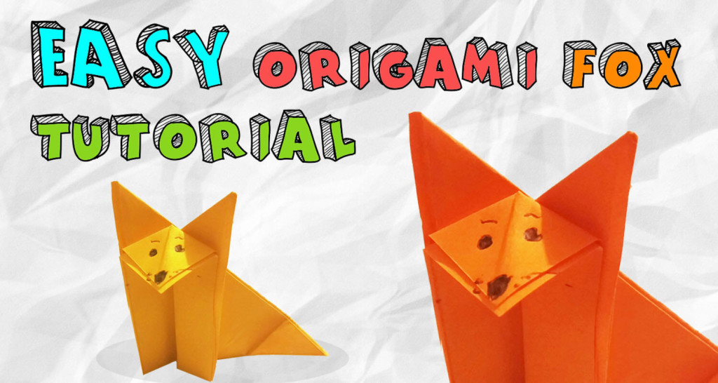 Easy Origami Fox Tutorial