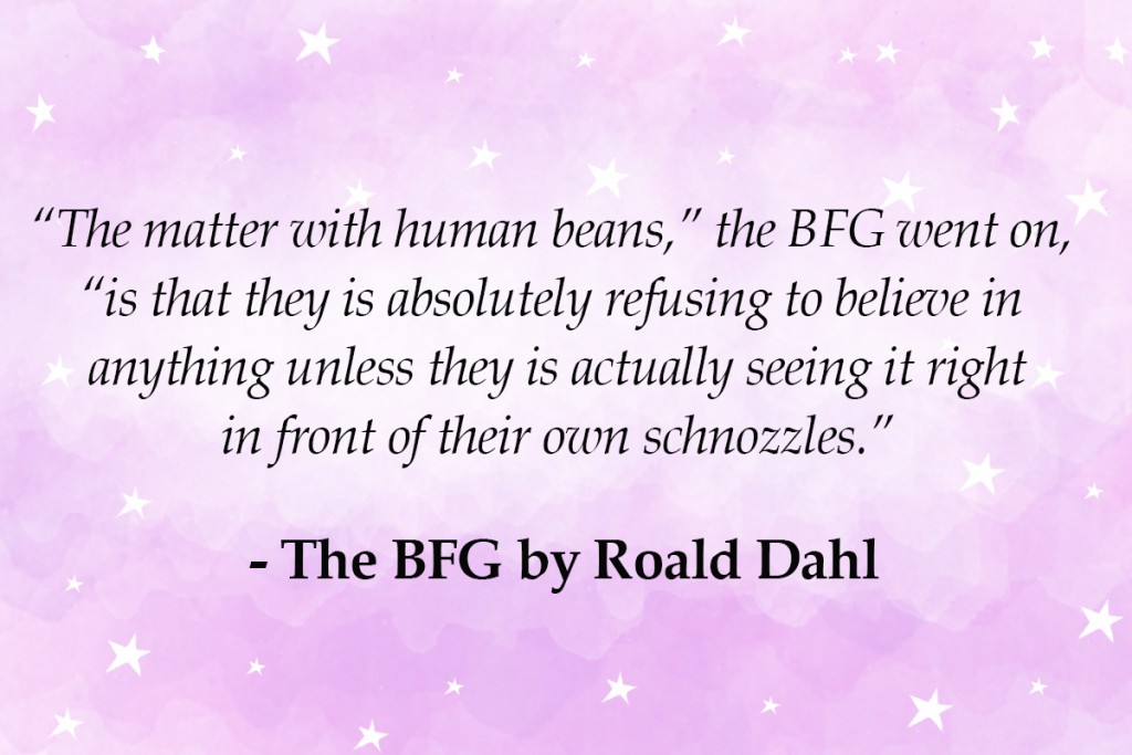 THE BFG - top 10 roald dahl quotes Imagine Forest