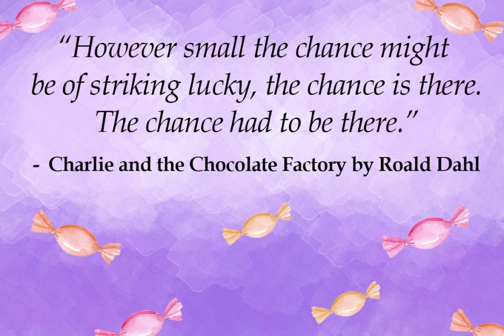 charlie and the chocolate factory - top 10 roald dahl quotes Imagine Forest