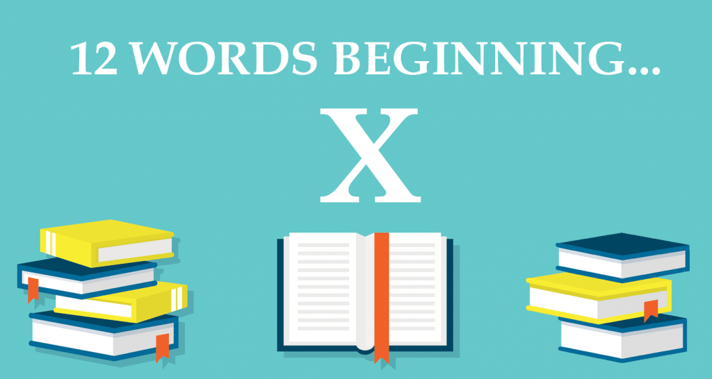 12 words beginning with x used in sentences