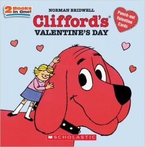Valentine's Day picture books for kids_Clifford's Valentine's Day