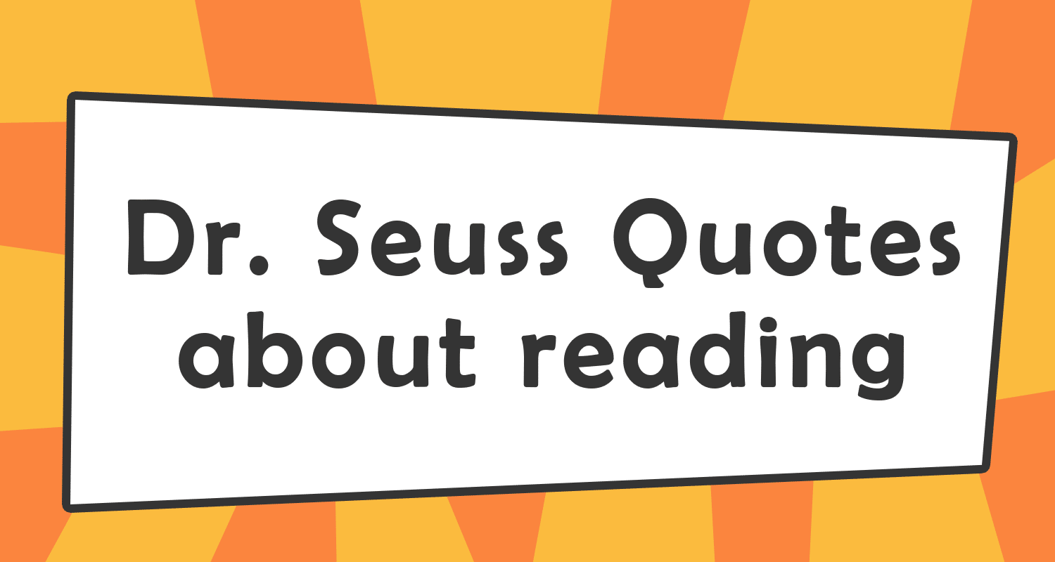 5 Dr. Seuss Quotes about Reading | Imagine Forest