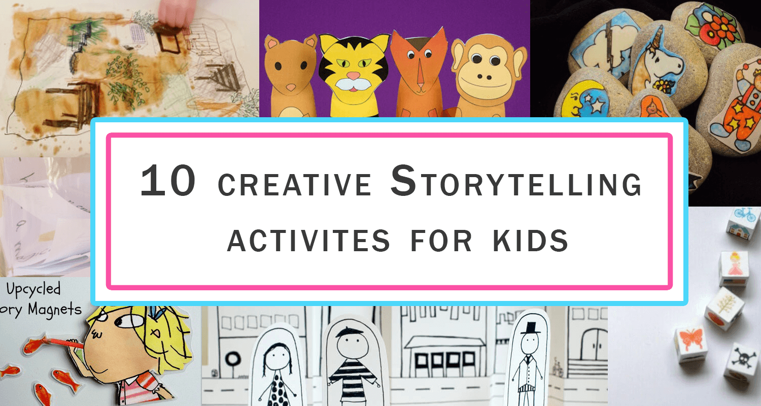 10 Storytelling Activities for Kids on Storytelling Day