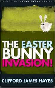 Easter books for kids_The Easter Bunny Invasion _ Imagine Forest