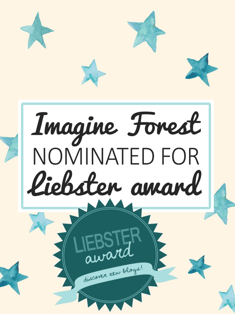 Imagine Forest nominated for Liebster Award