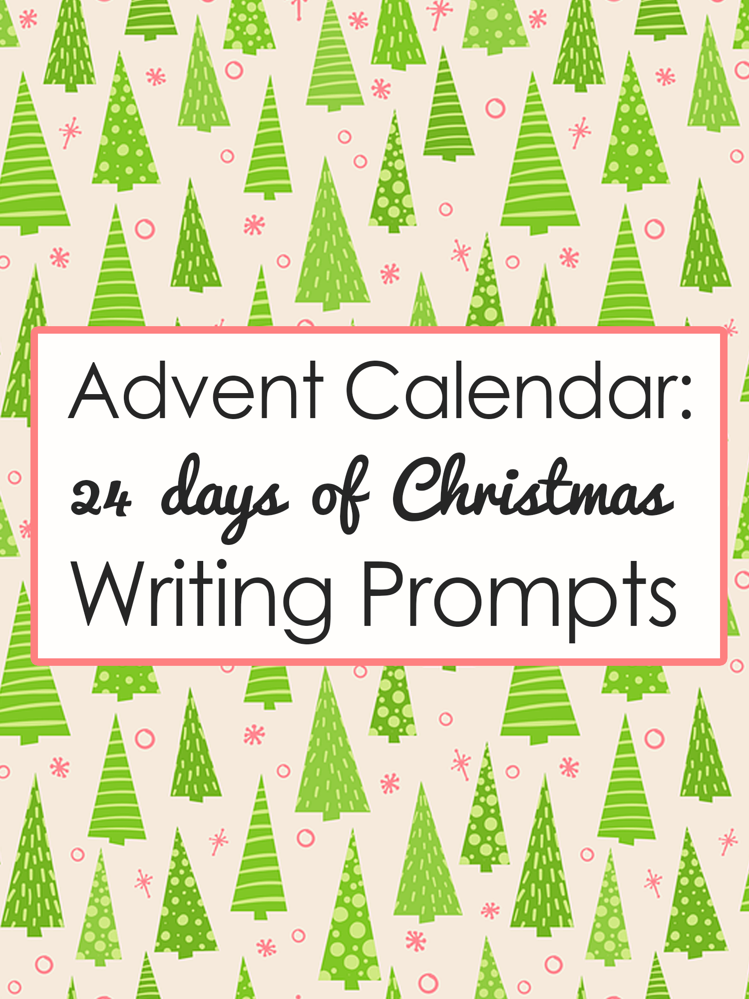 Christmas Writing Prompts.24 Days Of Christmas Writing Prompts Imagine Forest