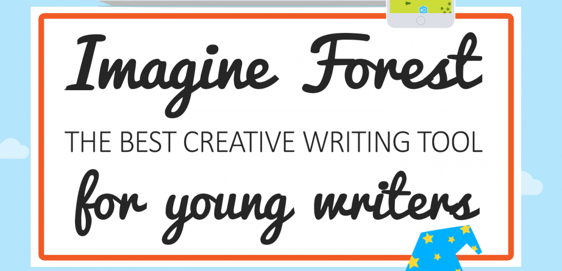 Creative Writing Resources for kids to Inspire _ Imagine Forest