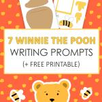 7 Winnie the Pooh Writing Prompts + Free Printable