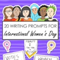 20 International Women's Day writing prompts for kids