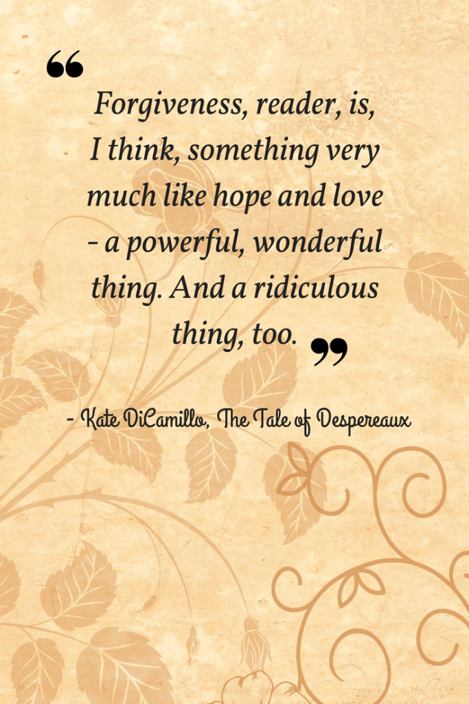 Inspiring quotes from The Tale of Despereaux-Imagine Forest