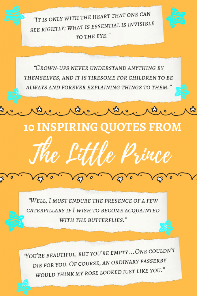 10 Inspiring Quotes From The Little Prince Imagine Forest