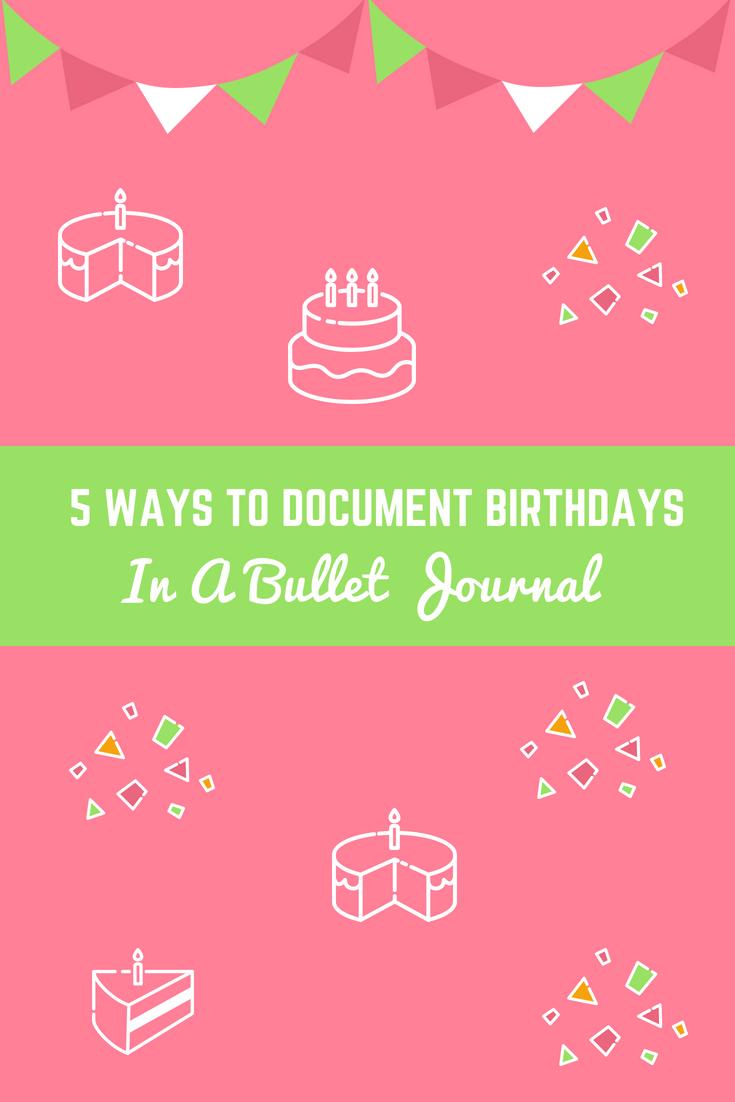 在子弹期刊上记录生日的5种方法-客座文章