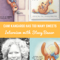 Cami Kangaroo Has Too Many Sweets Interview with Stacy Bauer by Imagine Forest