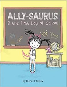 Hilarious Back to School Picture Books_Allysaurus and the First Day of School