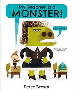 Hilarious Back to School Picture Books_My Teacher is a Monster