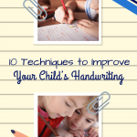 10 Techniques to Improve Your Child's Handwriting