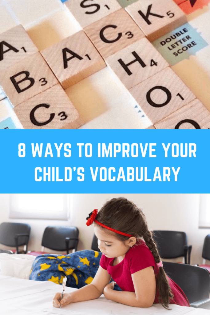 8 Ways to Improve your Child's Vocabulary