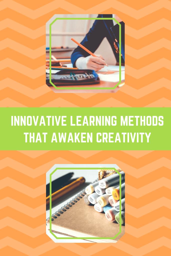 Innovative Learning Methods that Awaken Creativity