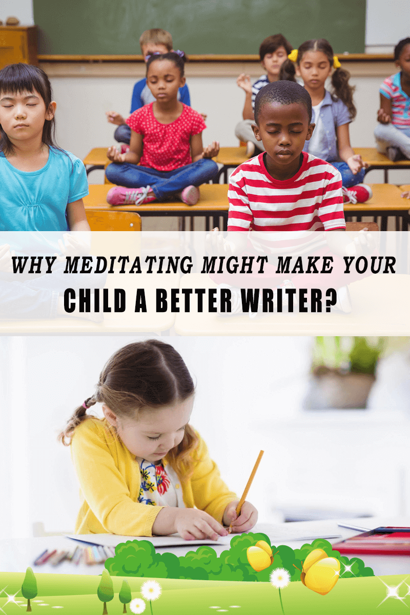 为什么冥想可以让你的孩子成为一个更好的作家