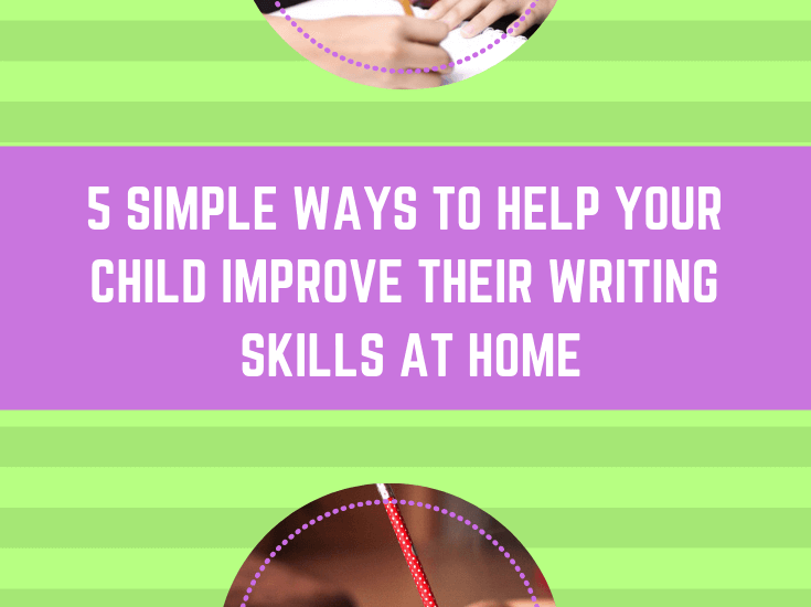 child Improve their Writing Skills at Home