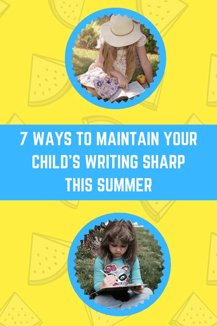 今年夏天保持孩子写作敏捷的7种方法