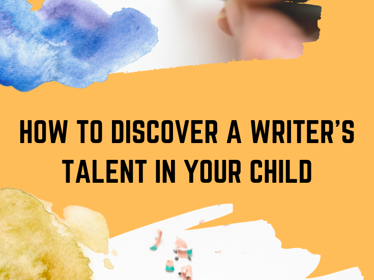 How to Discover a Writer's Talent in Your Child