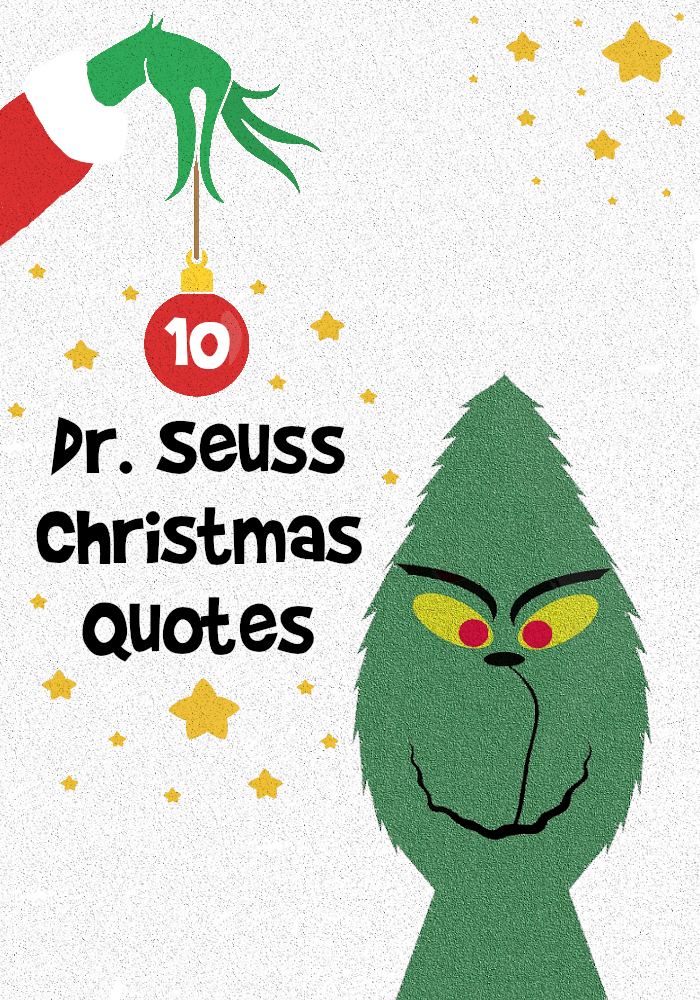 10 Dr Seuss Christmas Quotes The Grinch Quotes