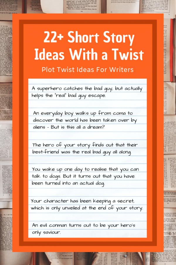 Short Story Ideas With a Twist