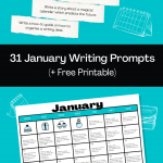 31 January Writing Prompts